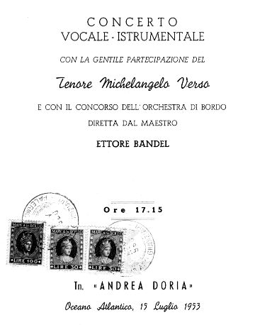 Part of the programme of the lyric concert, the evening before the arrival of the Andrea Doria in New York