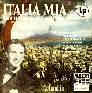 Columbia Lp record 'Italia Mia - Recuerdos de Napoles', click on the image to see the back-cover of this Lp and to read a review written in English and Spanish by Columbia Records